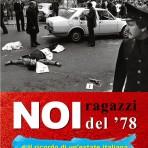 Noi ragazzi del '78 e il ricordo di un'estate italiana